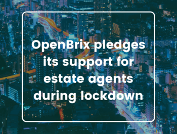 OpenBrix pledges its support for estate agents during lockdown